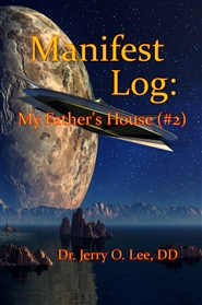 Manifest Log: My Fathers House (#2) cover image