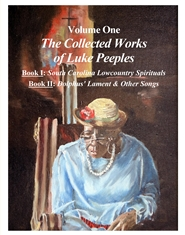 The Collected Works of Luke Peeples, Volume One cover image