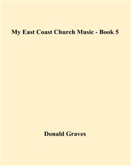 My East Coast Church Music - Book 5 cover image
