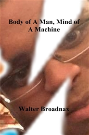 Body of A Man, Mind of A Machine cover image