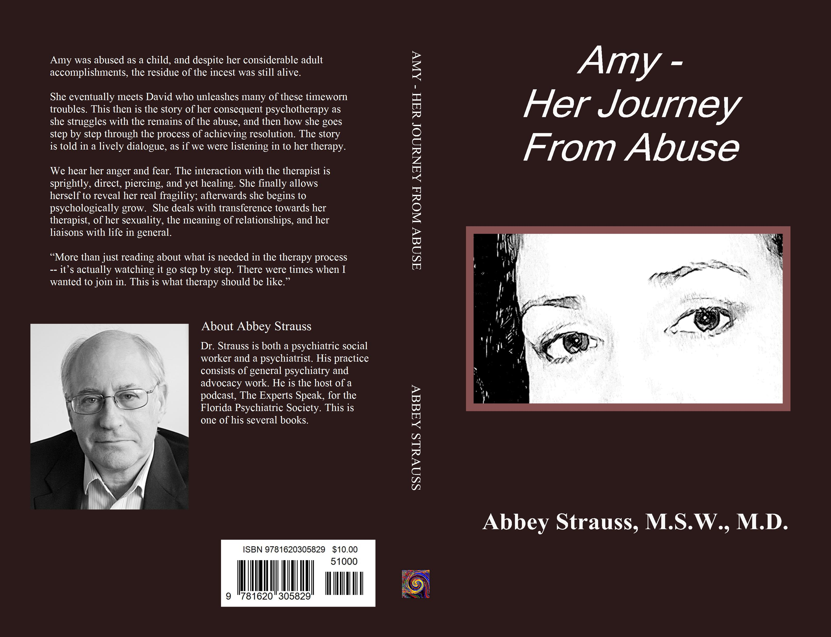 Amy - Her Journey From Abuse by Abbey Strauss, M S W , M D
