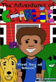 "The Adventures of Charlie ""First Day of School"" cover image"