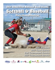 2017 ASAA/First National Bank Alaska Softball and Baseball State Championship Program cover image