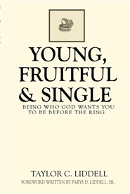 Young, Fruitful & Single: Being Who God Wants You to Be Before the Ring cover image