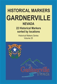 Historical Markers GARDNERVILLE, Nevada cover image