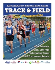 2018 ASAA/First National Bank Alaska Track and Field State Championship Program cover image