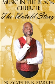 Music in the Black Church: The Untold Story cover image