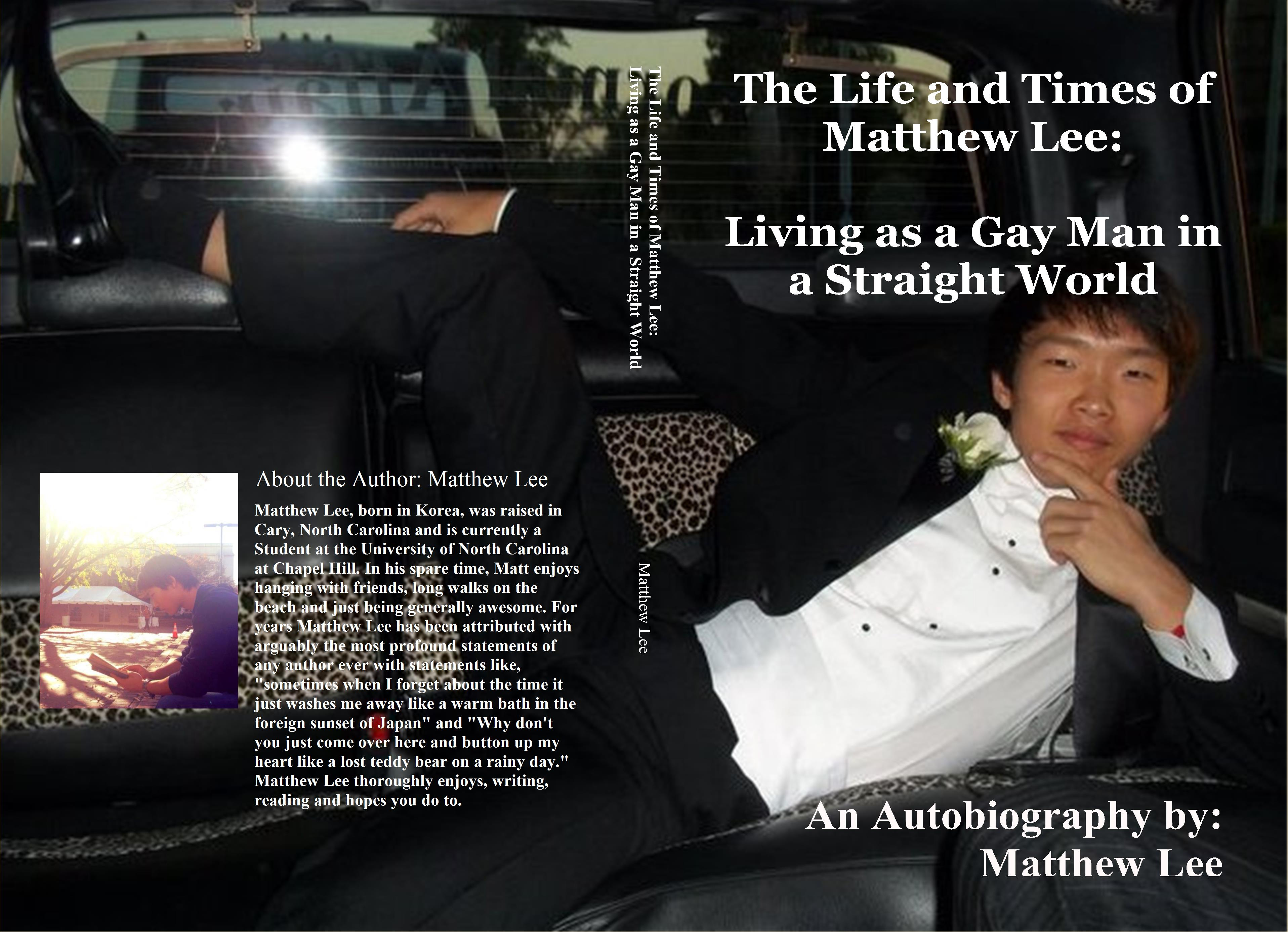 The Life and Times of Matthew Lee: Living as a Gay Man in a Straight World cover image