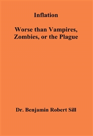 Inflation-Worse than Vampires, Zombies, or the Plague cover image