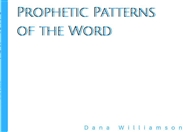 Prophetic Patterns of the Word cover image