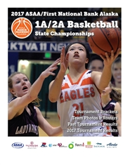 2017 ASAA/First National Bank Alaska 1A/2A Basketball State Championship Program cover image