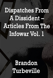 Dispatches From A Dissident Vol.1 cover image