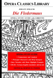 Johann Strauss DIE FLEDERMAUS Opera Study Guide with Libretto cover image