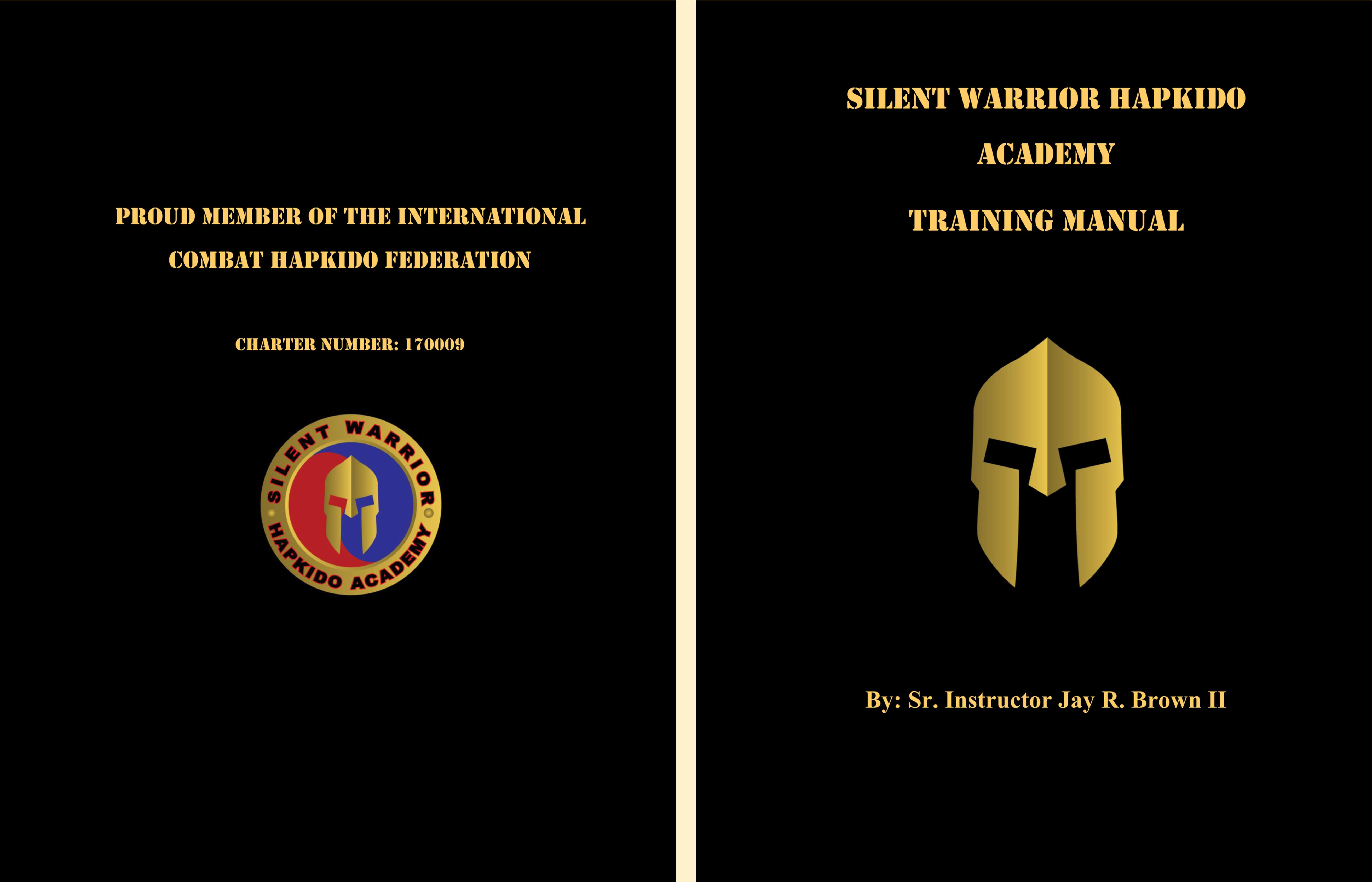 Hapkido manual ebook array silent warrior hapkido academy training manual by jay brown 15 00 rh thebookpatch com fandeluxe Images