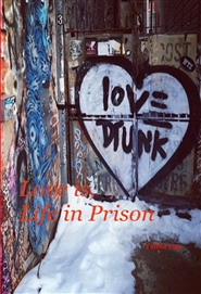 Love is, Life in Prison cover image