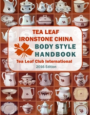 Tea Leaf Ironstone China Body Style Handbook cover image