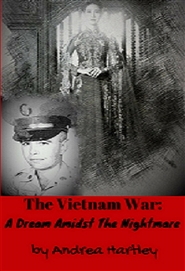 The Vietnam War: A Dream Amidst the Nightmare cover image
