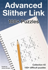 Advanced Slitherlink: 100 Challenging Puzzles #2 cover image