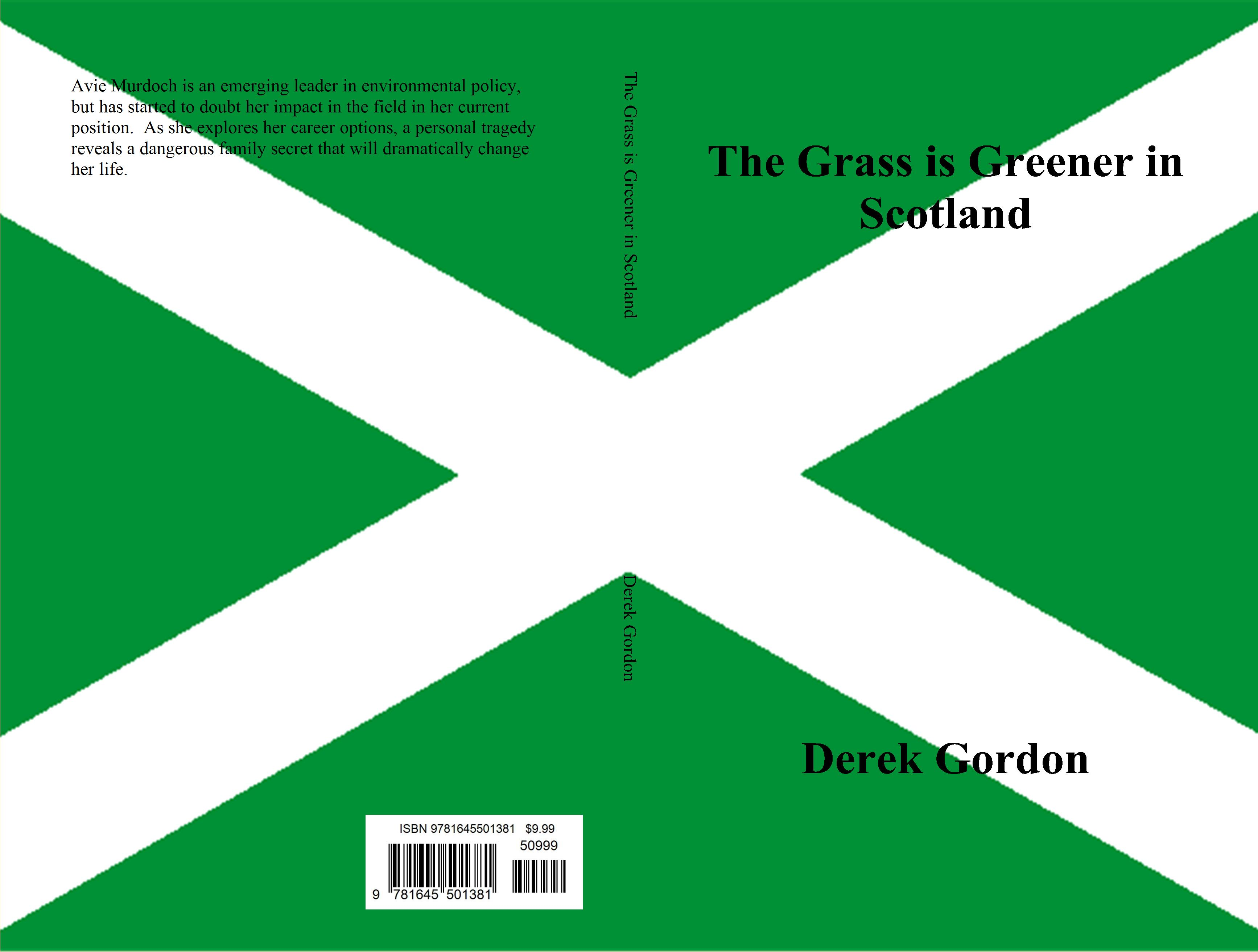 The Grass is Greener in Scotland cover image