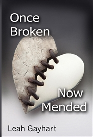 Once Broken, Now Mended cover image