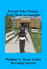 Parents Take Charge: Hold Them Accountable cover image