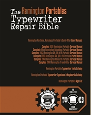The Remington Portables Typewriter Repair Bible cover image