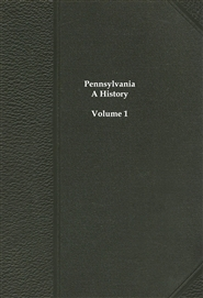 Pennsylvania, A History - Volume 1 cover image