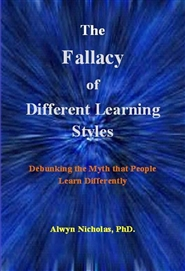The Fallacy of Different Learning Styles: Debuncking the Myth that People Learn Differently cover image
