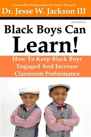 Black Boys Can Learn!How To Keep Black Boys Engaged And Increase Classroom Performance cover image