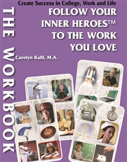 The WORKBOOK: Follow Your Inner Heroes To The Work You Love cover image