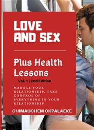 Love and Sex Plus Health Lessons Vol. 1, 2nd Edition  cover image