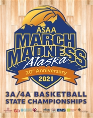 2021 ASAA/First National Bank Alaska 3A/4A Basketball State Championship Program cover image