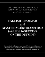 English Grammar and Mastering the Transition (A Guide to Success on the Outside) cover image