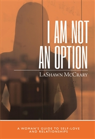 I Am Not an Option: A Woman