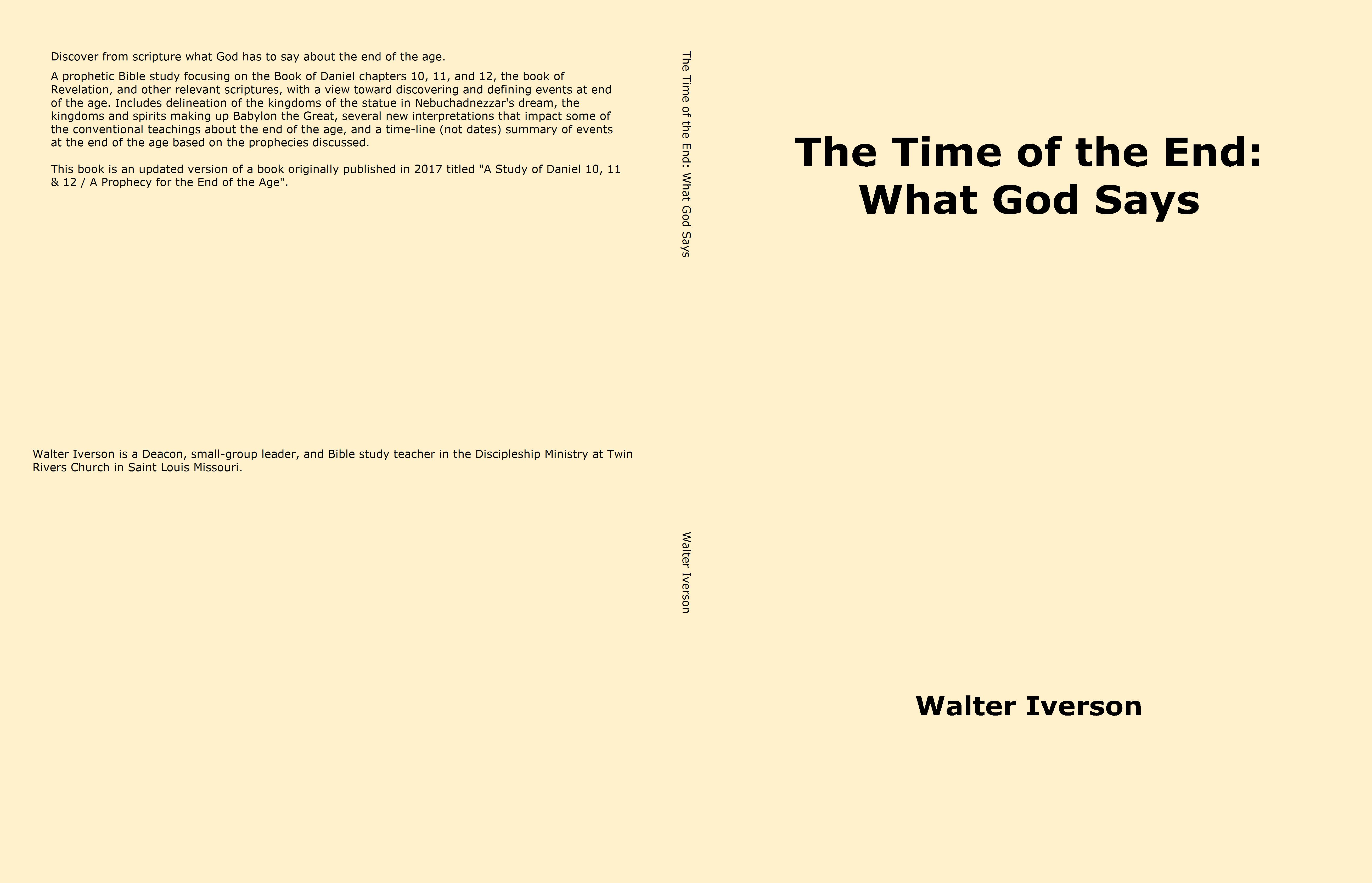 The Time of the End: What God Says cover image