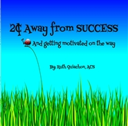 $.02 Away From Success and getting motivated on the way cover image