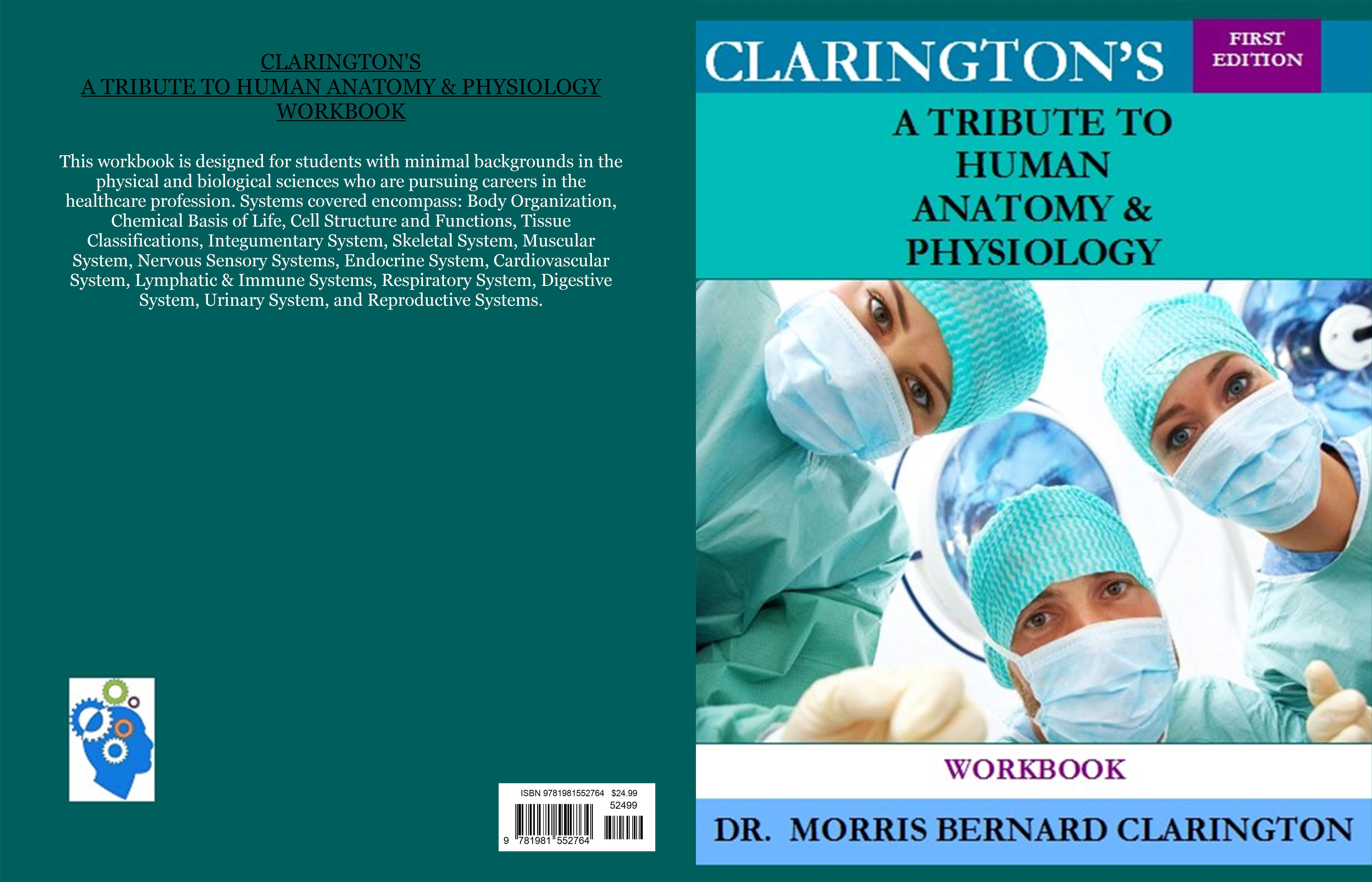 Claringtons A Tribute To Human Anatomy Physiology Workbook By