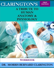 Clarington's A Tribute to Human Anatomy & Physiology Workbook cover image