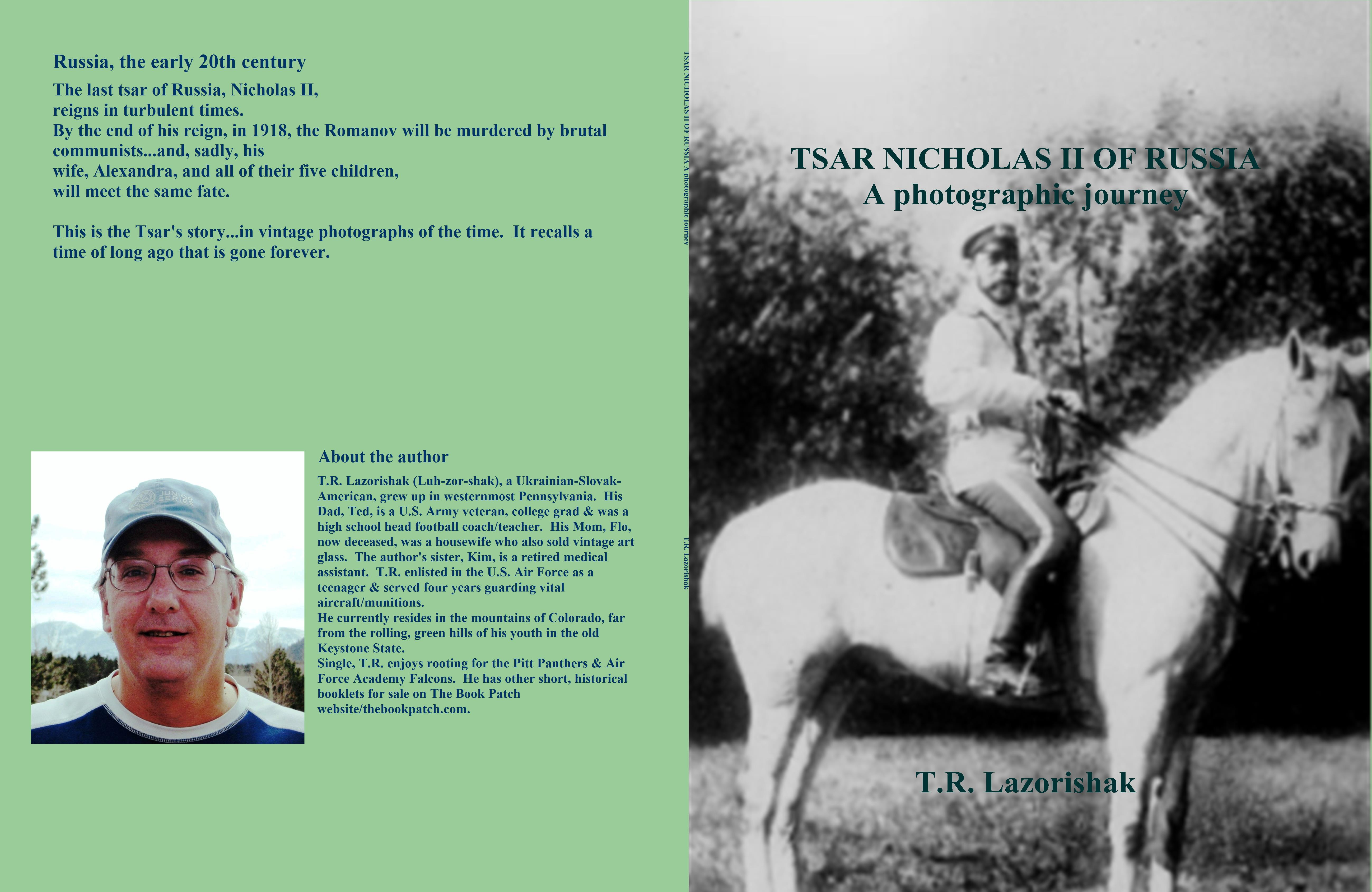 TSAR NICHOLAS II OF RUSSIA A photographic journey cover image