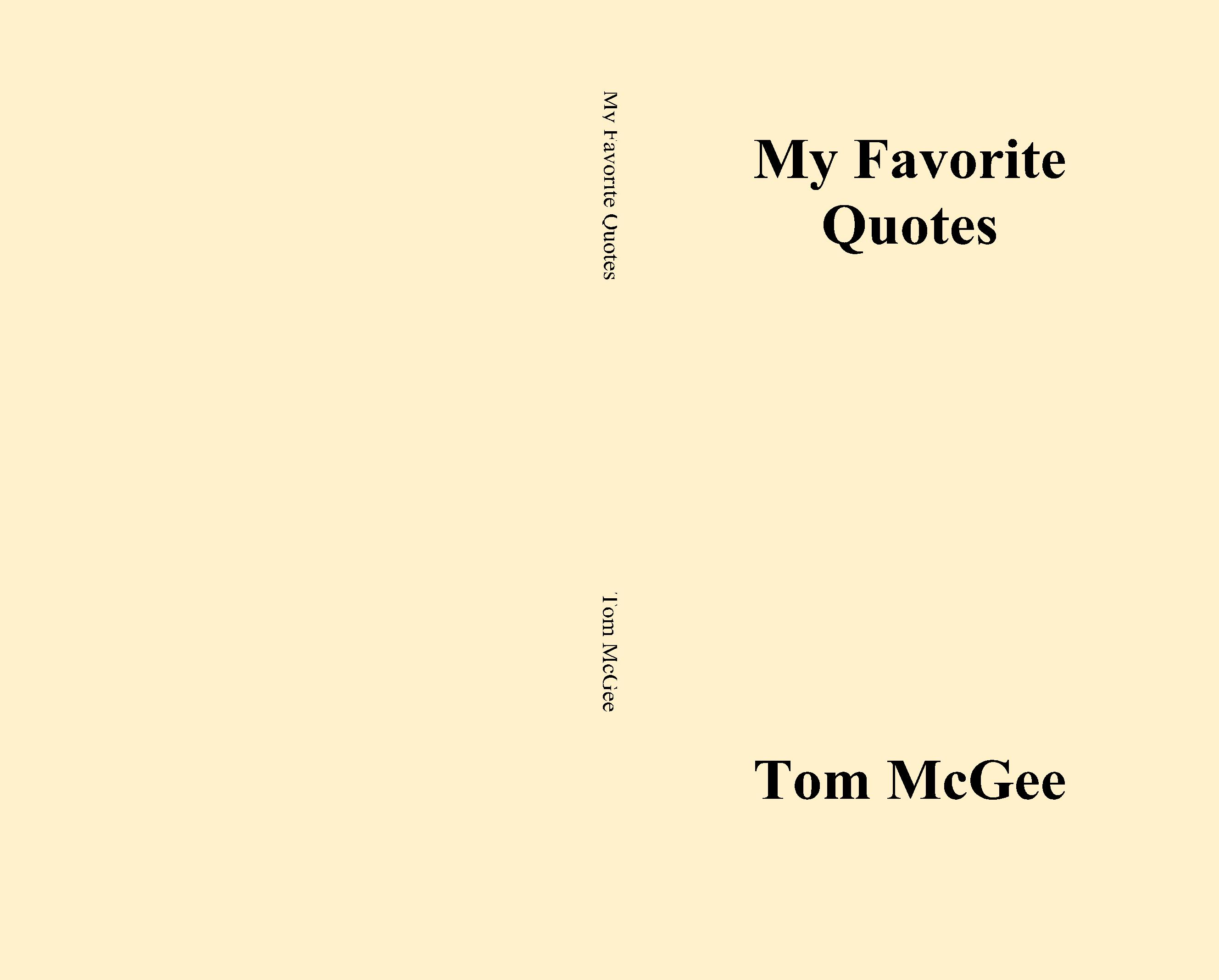 My Favorite Quotes My Favorite Quotestom Mcgee  $12.95  Thebookpatch
