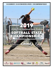 2019 ASAA/First National Bank Alaska Softball State Championships Program cover image