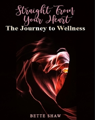 Straight From Your Heart-The Journey to Wellness cover image