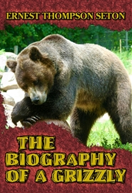The Biography of a Grizzly cover image