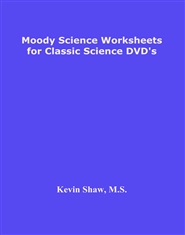 Moody Science Worksheets for Classic Science DVD