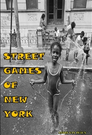 STREET GAMES OF NEW YORK cover image