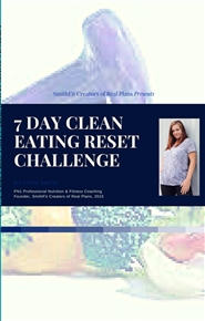 SmithFit Creators of Real Plans 7 Day Clean Eating Reset cover image