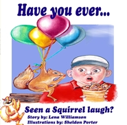 Have You Ever...Seen a Squirrel Laugh? cover image