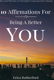 10 Affirmations For Being A Better You cover image