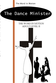 The Dance Minister: The Word In Motion Adult Level II cover image