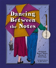 Dancing Between the Notes cover image